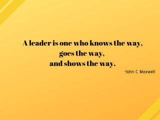 leaders show the way JM